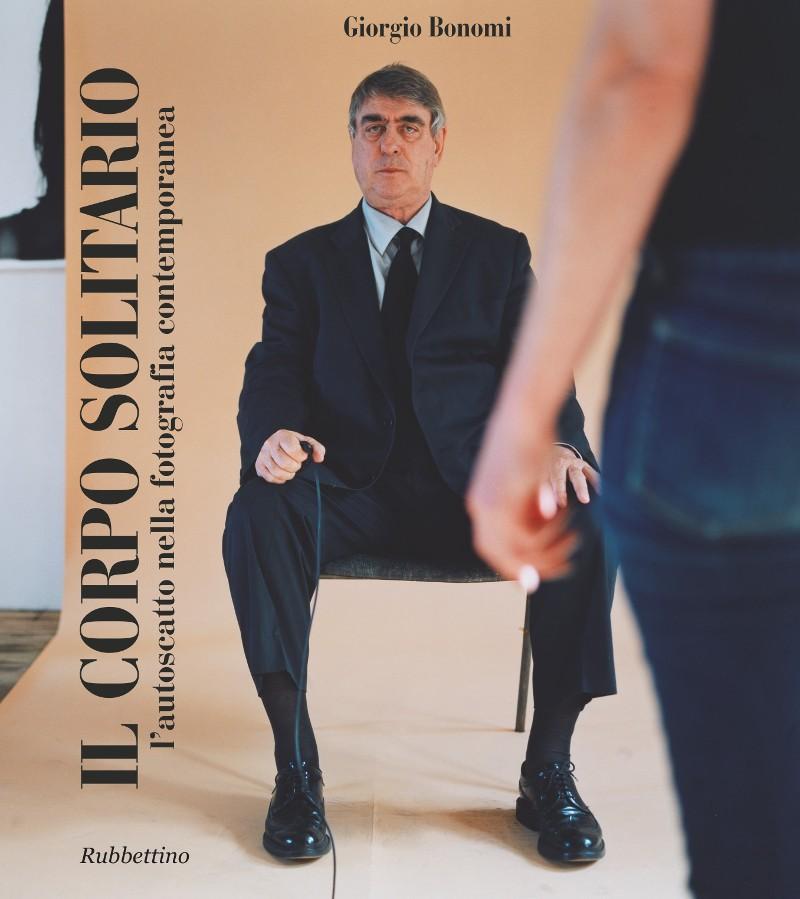 Catalogo Il Corpo Solitario, Giorgio Bonomi